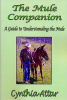 The Mule Companion by Cynthia Attar-  (A SoMoMule Favorite)