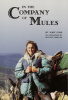 In the Company of Mules-Author Signed Edition